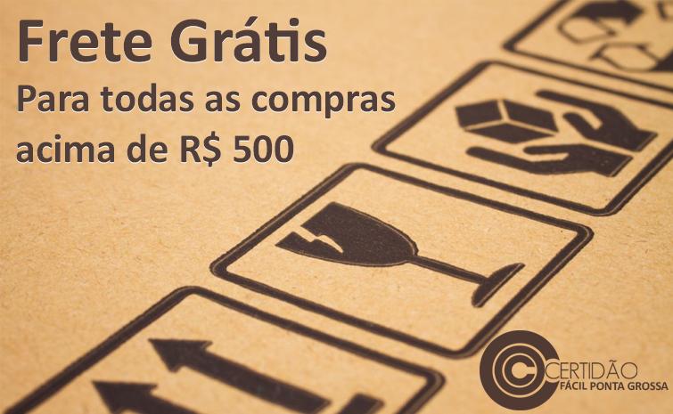 Frete Grátis para compras acima de R$ 500,00